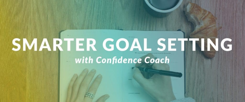 Smarter Goal Setting with Confidence Coach